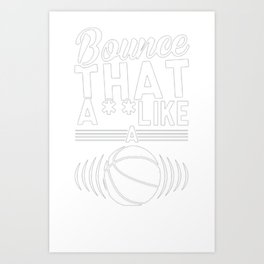 BOUNCE IT TANK TOP Art Print