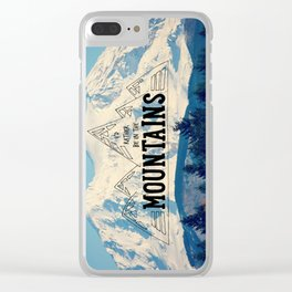 I'd Rather be in the Mountains Clear iPhone Case