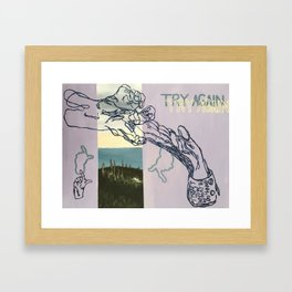 try again! Framed Art Print