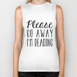 Go Away, I'm Reading (Polite Version) Biker Tank