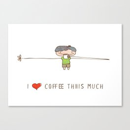 I love coffee boy Canvas Print