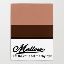 Mellow Poster