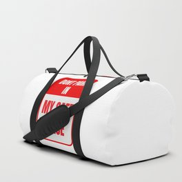 don't park in my safe space Duffle Bag