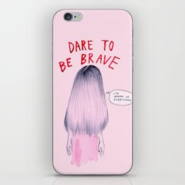 Dare to be Brave iPhone Skin