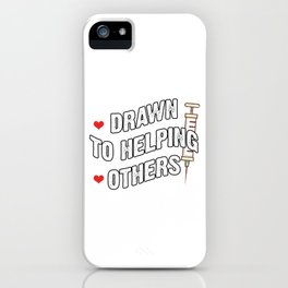 Drawn To Helping Others Lab Technician Laboratory Medicine Gift iPhone Case