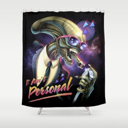 It Ain't Personal Shower Curtain