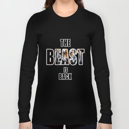 THE BEAST IS BACK Long Sleeve T-shirt