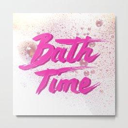 Bath Time Metal Print