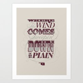 Sweepin' Down The Plain Art Print