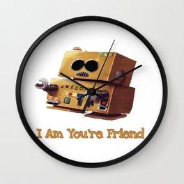 I Am You're Friend Wall Clock