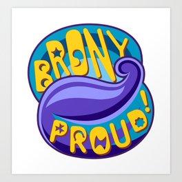 Brony Proud - Blue Art Print