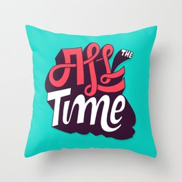 All The Time Throw Pillow