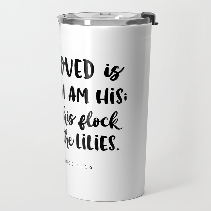 Song of Songs 2:16 - Bible Verse Travel Mug