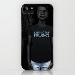 Distractive Influence iPhone Case