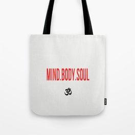 Mind.Body.Soul Tote Bag