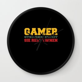 Gamers Don't Die Respawn Gamers Wall Clock