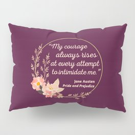 Pride and Prejudice Quote I - Cute Style Pillow Sham