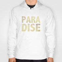 paradise Hoodies featuring Paradise by M Studio