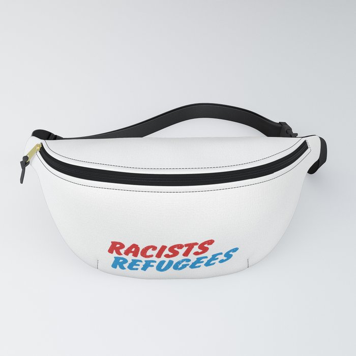 Trump Anti Racist Racism Protest - Save Refugees Fanny Pack