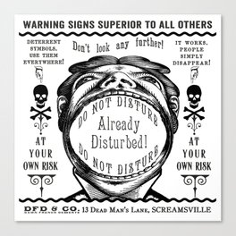 Victorian Vintage Ads DO NOT DISTURB ALREADY DISTURBED Canvas Print