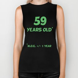 59 Years Old Plus Or Minus 1 Year Funny 60th Birthday Biker Tank