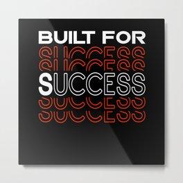 Entrepreneur Gift Idea Created For Success Metal Print