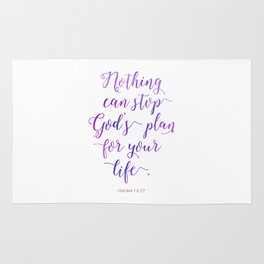 Nothing can stop God's plan for your life. Isaiah 14:27 Rug