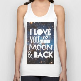 I Love You To The Moon and Back Unisex Tank Top
