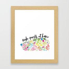 make yourself at home Framed Art Print