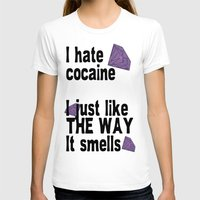 cocaine T-shirts featuring I hate Cocaine #3 by John D'Amelio