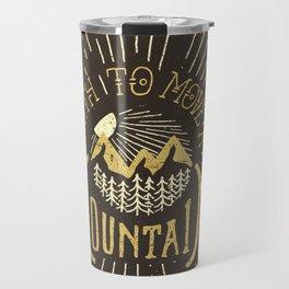 Faith to Move Travel Mug