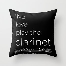 Live, love, play the clarinet (dark colors) Throw Pillow