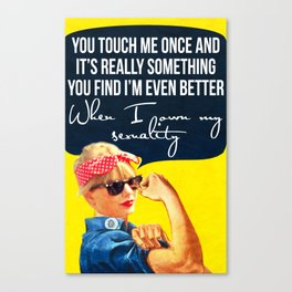 You touch me once and it's really something Canvas Print