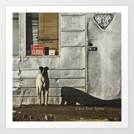 Dog Closed for Biz Art Print