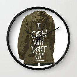 I care! Why don't U?!! Wall Clock