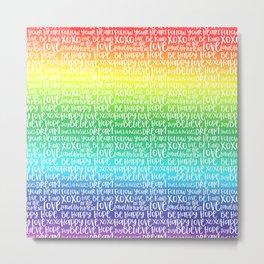 Inspirational Words Rainbow Metal Print