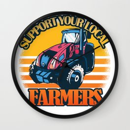 Support Your Local Farmers Locavore Farmer Gift Wall Clock