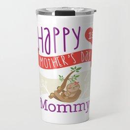 Happy Mothers Day Message Sloth Mom Grandma Gift Travel Mug