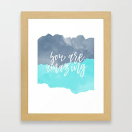 You are Amazing Water Color Blues Framed Art Print
