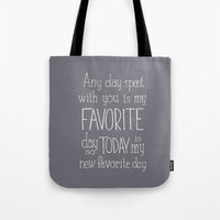 "winnie the pooh Tote Bags featuring  Winnie the Pooh quote  ""FAVORITE""  by SimpleSerene"