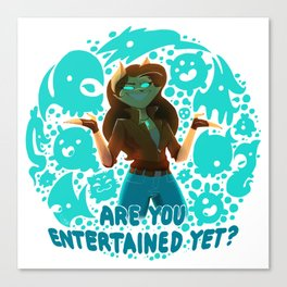 Are you entertained yet? || ScribbleNetty (Colored) Canvas Print