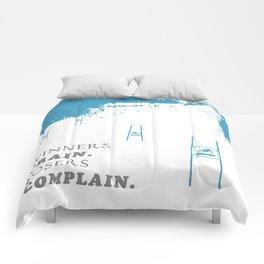 SKI RACING - WINNERS TRAIN LOSERS COMPLAIN - BLUE Comforters