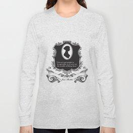 Jane Austen Snarky Quote Long Sleeve T-shirt