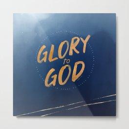 Glory to God - Luke 2:14 Metal Print