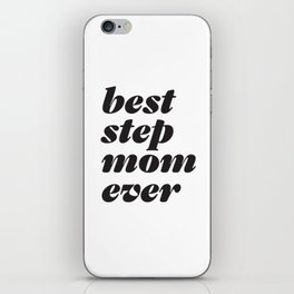 Best Stepmom Ever Headline iPhone Skin