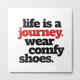 Funny Life is a Journey ... Metal Print