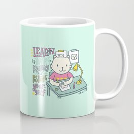 Learn by Trying, Failing and Pushing Yourself Coffee Mug