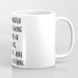 Teenager quote, Teacher quote Coffee Mug