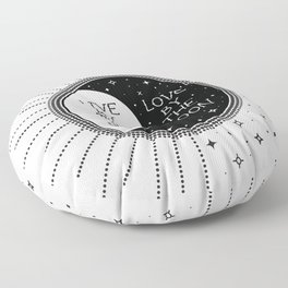 Live by the Sun Love by the Moon Floor Pillow