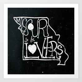 Missouri is for Lovers Art Print
